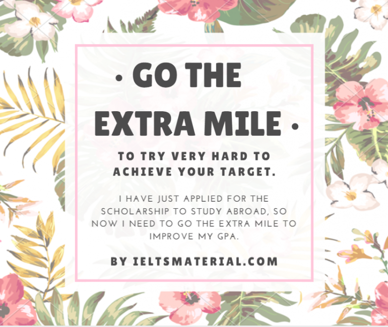 ieltsmaterial-com-idiom-of-the-day-go-a-extra-mile-770x650